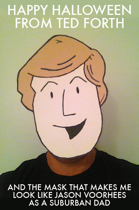 Ted Forth Happy Halloween Mask