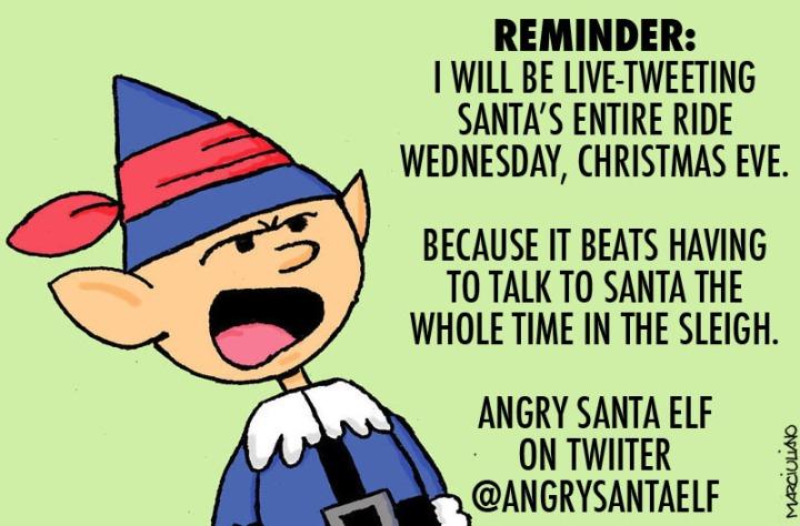 Angry Santa Elf Xmas Eve Reminder 1