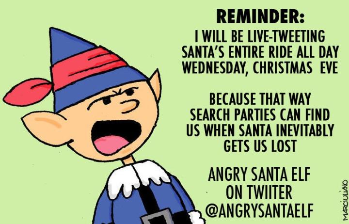 Angry Santa Elf Xmas Eve Reminder 2