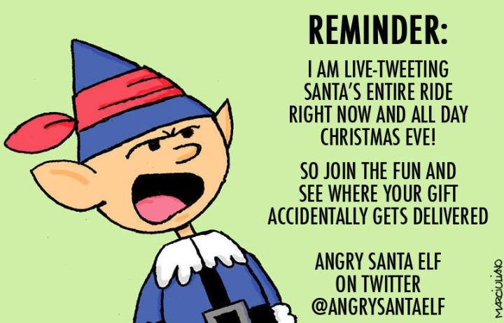 Angry Santa Elf Xmas Eve Reminder 3
