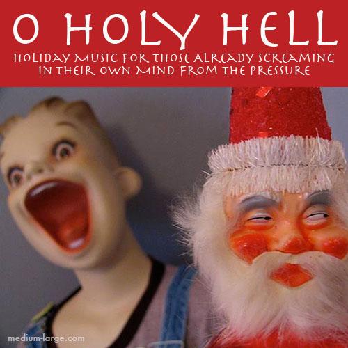Holy Hell Chrsitmas Album 2