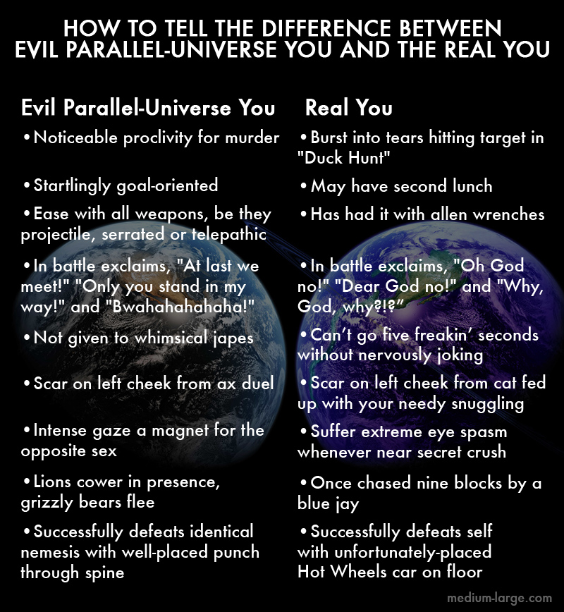 how to tell the difference between evil parallel universe you and