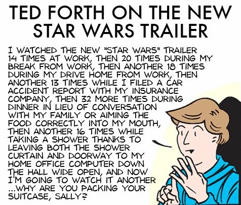 Ted Forth Star Wars Trailer