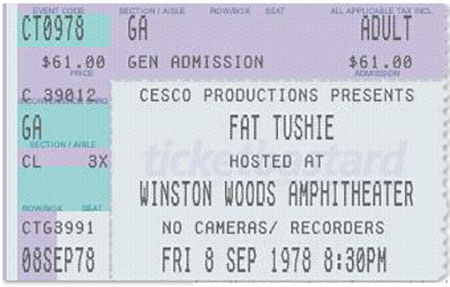 Fat Tushie Ticket