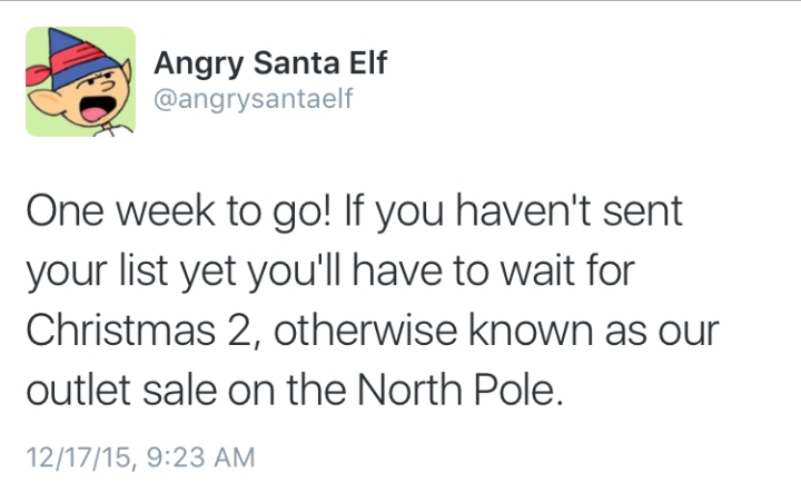 Angry Santa Elf One Week to Go